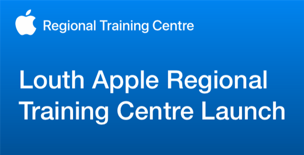 Louth Apple RTC Launch